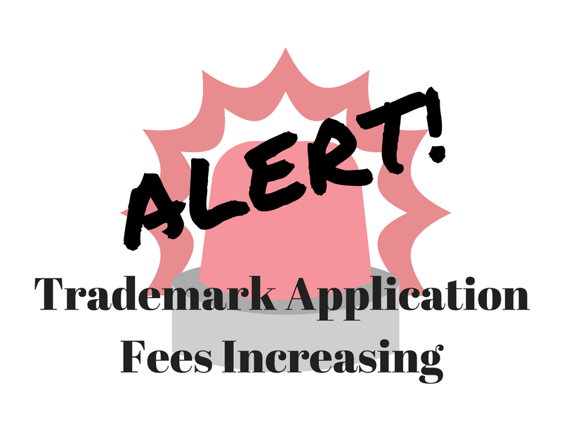 trademark-application-fees-increasing