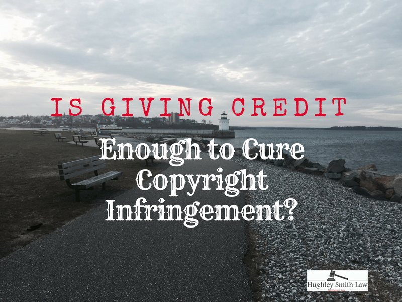 is giving credit enough to cure copyright infringement hughley smith law